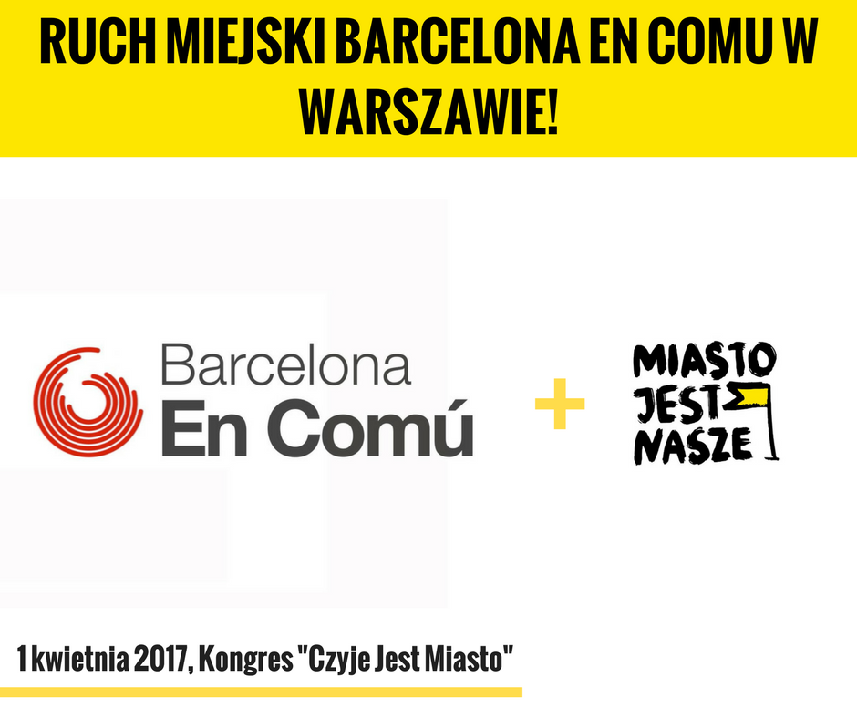 Miasto Jest Nasze +Barcelona En Comu
