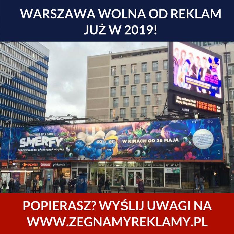 Warszawa wolna od reklam już w 2019 r!