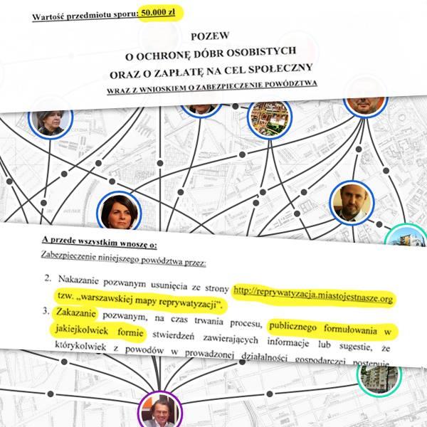 Miasto jest Nasze pozwane zaWarszawską Mapę Reprywatyzacji!