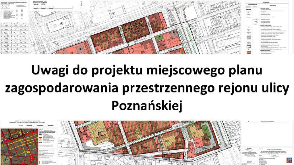Plan zagospodarowania rejonu ulicy Poznańskiej. Jak będzie wyglądało nasze Śródmieście?