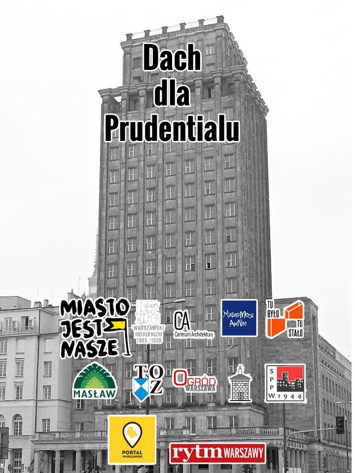 Chcemy dachu dla Prudentialu!