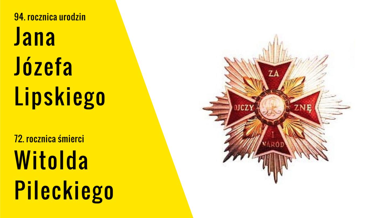 Jan Józef Lipski iWitold Pilecki – dwie różne biografie, jeden cel