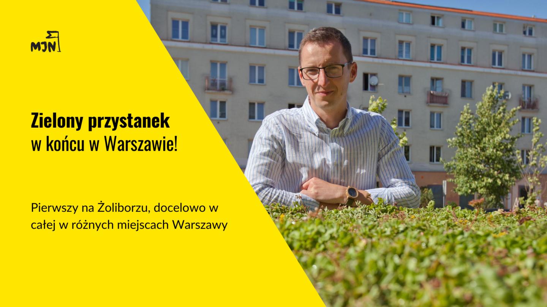 Pierwszy zielony przystanek wWarszawie!