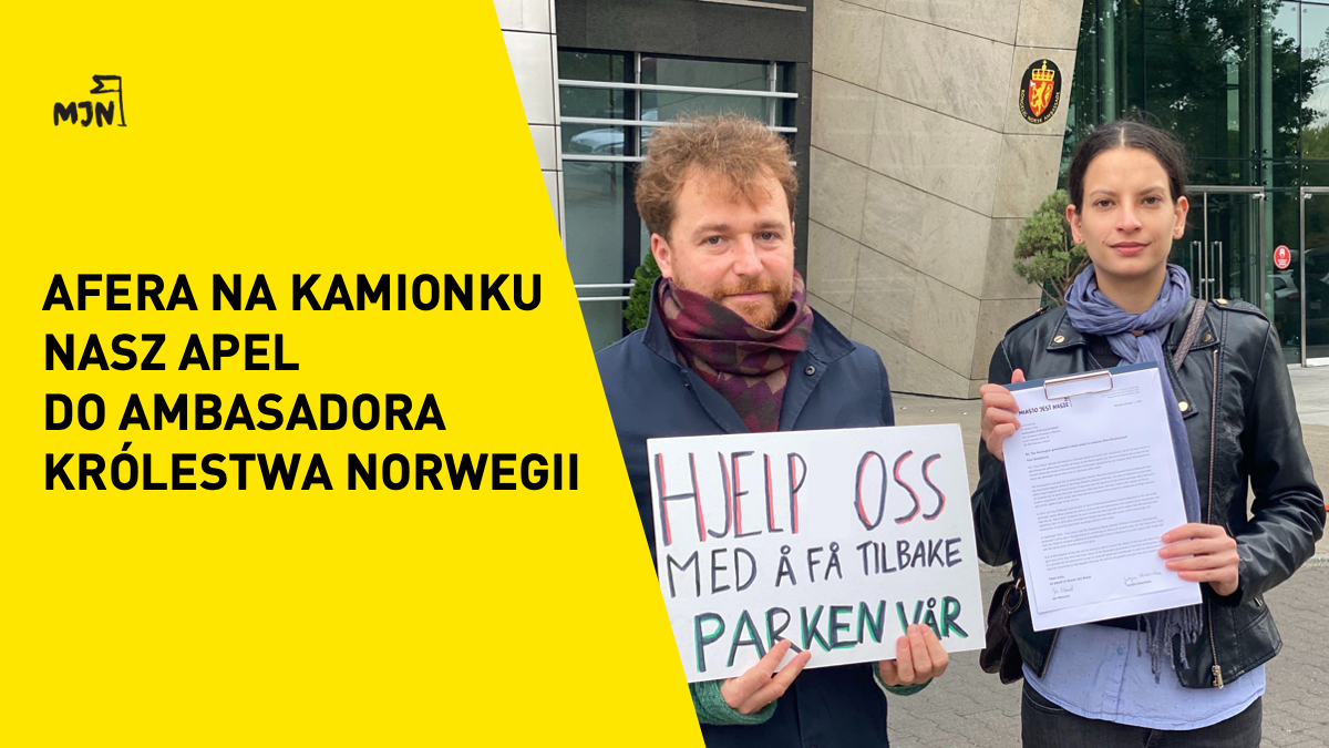Afera naKamionku – Nasz apel doAmbasadora Królestwa Norwegii