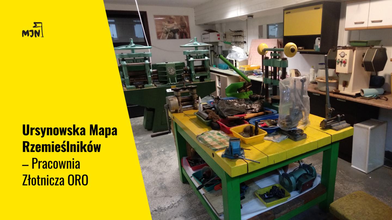 Ursynowska Mapa Rzemieślników – Pracownia Złotnicza ORO