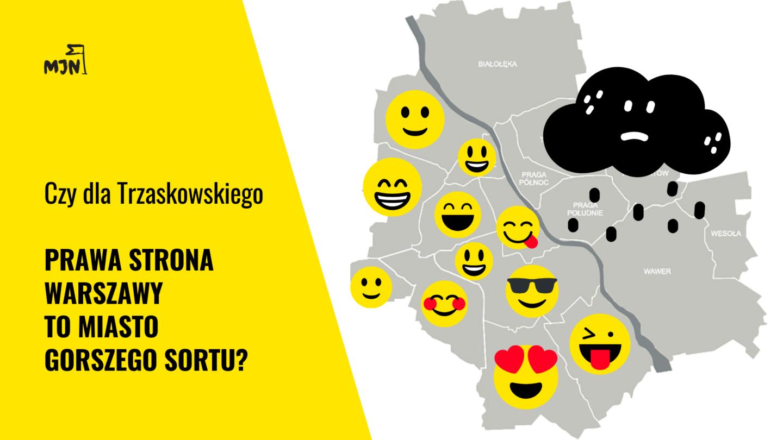 Czydla Trzaskowskiego prawa strona Warszawy tomiasto gorszego sortu?